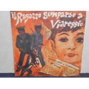 """IL RAGAZZO SCOMPARSO A VIAREGGIO - 7"""" ITALY"""