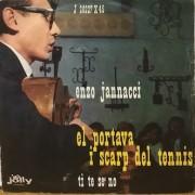 "EL PORTAVA I SCARP DEL TENNIS - 7"" ITALY"