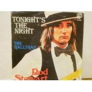 "TONIGHT'S THE NIGHT - 7"" ITALY"