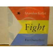 """FIGHT FOR OURSELVES - 7"""" NETHERLANDS"""