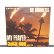 "MY PRAYER / CHANSON HINDOU - 7"" ITALY"