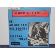 GLI AMMUTINATI DEL BOUNTY / NIAGARA THEME - ROGER WILLIAMS