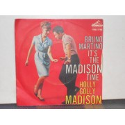 IT'S THE MADISON  TIME / HOLLY GOLLY MADISON