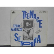 TEENAGE SENORITA / U.S. MAIL - 7""