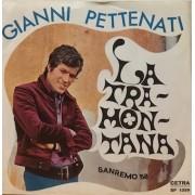 """LA TRAMONTANA - 7"""" ITALY"""
