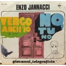 """VENGO ANCH'IO NO TU NO - 7"""" ITALY"""