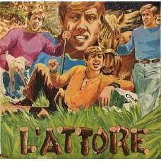 """L'ATTORE - 7"""" ITALY"""