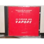 IL FISCHIO DEL VAPORE - CD
