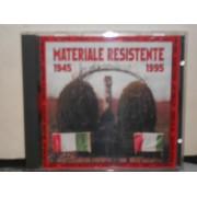MATERIALE RESISTENTE 1945 - 1995 - CD