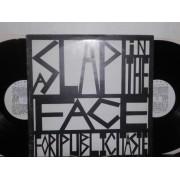 A SLAP IN THE FACE FOR PUBLIC TASTE - 2 LP