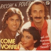 """COME VORREI - 7"""" ITALY"""