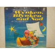 KAY LANDE AND CAST - THE WONDERFUL WORLD OF WYNKEN BLINKEN AND NOD