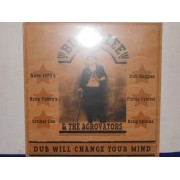 DUB WILL CHANGE YOUR MIND - 1°st UK