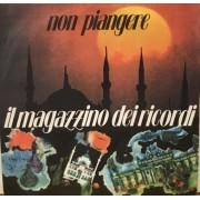"""NON PIANGERE - 7"""" ITALY"""