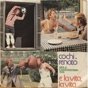 """E LA VITA LA VITA - 7"""" ITALY"""