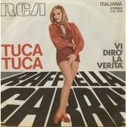 """TUCA TUCA - 7"""" ITALY"""