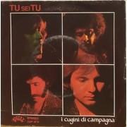 """TU SEI TU - 7"""" ITALY"""