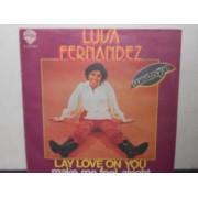 "LAY LOVE ON YOU / MAKE ME FEEL ALRIGHT - 7"" ITALY"