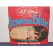 LOVE IS BLUE / THE SHADOW OF YOUR SMILE