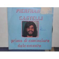 """PRIMA DI COMINCIARE / DOLCEMENTE - 7"""" ITALY"""