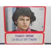 """FIUME GRANDE / LA BELLA SPETTINATA - 7"""""""