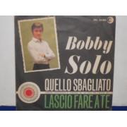 """QUELLO SBAGLIATO / LASCIO FARE A TE - 7"""" ITALY"""
