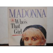 WHO'S THAT GIRL - 7""