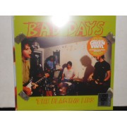 "BAD DAYS - 10"" GREEN RSD"