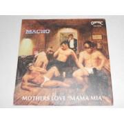"""MOTHERS LOVE """"MAMA MIA"""" / MONTREAL - 7"""" ITALY"""