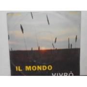 """IL MONDO / VIVRO' - 7"""""""