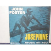 "JOSEPHINE / STUCK ON YOU - 7"" ITALY"