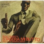 """STASERA MI BUTTO - 7"""" ITALY"""