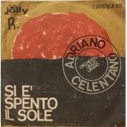 """SI E' SPENTO IL SOLE - 7"""" ITALY"""