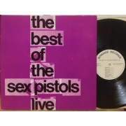 THE BEST OF THE SEX PISTOLS LIVE - UNOFFICIAL LP