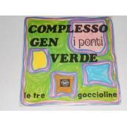 I PONTI / LE TRE GOCCIOLINE