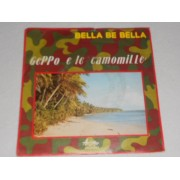 BELLA BE BELLA / CANTO, BALLO E RIDO - 7""