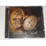NO TIME TO WASTE - CD