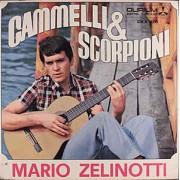 "CAMMELLI E SCORPIONI - 7"" ITALY"