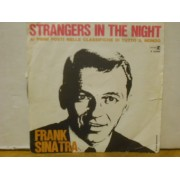 """STRANGERS IN THE NIGHT - 7"""" ITALY"""