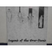 "LEGEND OF THE OVER-FIEND - 7"" EP"