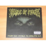 FROM THE CRADLE TO ENSLAVE E.P. - CD