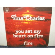 """YOU SET MY HEART ON FIRE / FIRE - 7"""" ITALY"""