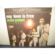 "MY LOVE IS FREE / EVERYMAN - 7"" ITALY"