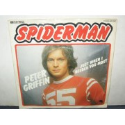 SPIDERMAN / JUST WHEN I NEEDED YOU MOST