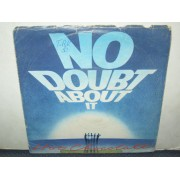 "NO DOUBT ABOUT IT - 7"" ITALY"