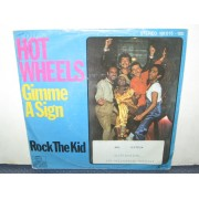 GIMME A SIGN / ROCK THE KID