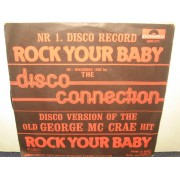 """ROCK YOUR BABY  - 7"""" ITALY"""