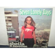 SEVEN LONELY DAYS / SHEILA COME BACK