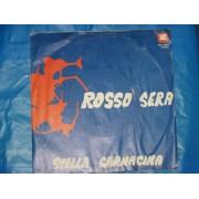 """ROSSO SERA / IL GIORNO DELL'AMORE - 7"""""""