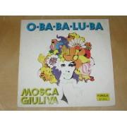 O-BA-BA-LU-BA / MOSCA GIULIVA